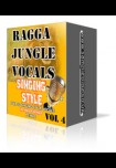 Ragga Jungle Vocals - Singing Style  VOL 4