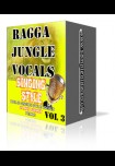 Ragga Jungle Vocals - Singing Style  VOL 3